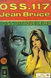 Oss 117 N°65. Oss 117 Joue Le Jeu. - Couverture - Format classique