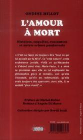 L'amour à mort ; histoires, enquêtes, rencontres et autres crimes passionnels - 4ème de couverture - Format classique