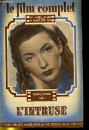 Le Film Complet N° 2607 Et N°2608 - 22e Annee - L'Intruse Et L'Innocente Precheresse. - Couverture - Format classique