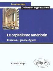 Le Capitalisme Americain Evolution Et Grandes Figures - Intérieur - Format classique