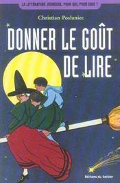 Donner Le Gout De Lire - Intérieur - Format classique