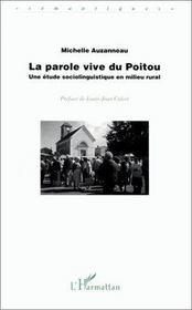 Parole Vive Du Poitou Une Etude Sociolinguistique - Intérieur - Format classique