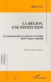 La Region, Une Institution - Intérieur - Format classique