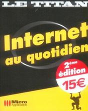 Internet au quotidien (2e edition) - Intérieur - Format classique