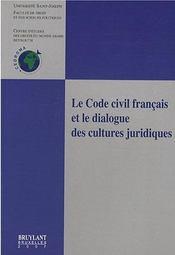 Le code civil français et le dialogue des cultures juridiques - Intérieur - Format classique