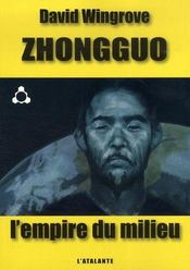 Zhongguo t.1 ; l'empire du milieu - Intérieur - Format classique