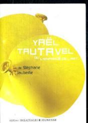 Yaël Tautavel ou l'enfance de l'art - Couverture - Format classique