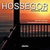 Hossegor ; L'Elegance Oceane - Couverture - Format classique