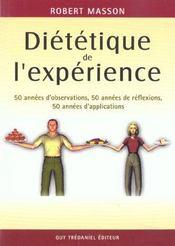 Dietetique de l'experience ; 50 annees d'observation - Intérieur - Format classique