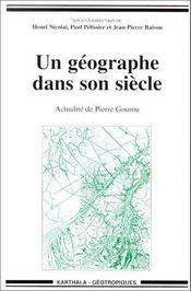 Un géographe dans son siècle ; actualité de Pierre Gourou - Couverture - Format classique