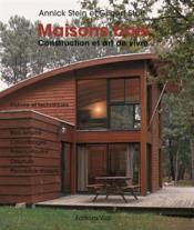 Maisons bois ; constructions et art de vivre - Couverture - Format classique