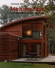 Maisons bois ; constructions et art de vivre - Intérieur - Format classique