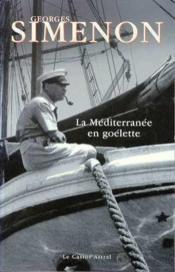 La Méditerranée en goélette - Couverture - Format classique