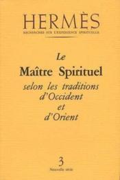 Hermès t.3 ; le maître spirituel en orient et en occident - Couverture - Format classique