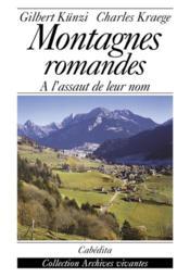 Montagnes Romandes, A L'Assaut De Leur Nom - Couverture - Format classique