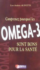 Comprenez pourquoi les omega-3 sont bons pour la sante - Intérieur - Format classique