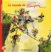 Le monde de Franquin ; catalogue de l'exposition - Couverture - Format classique