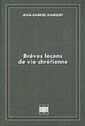 Breves leÇons de vie chretienne - Intérieur - Format classique