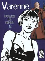 POLICE BY NIGHT, tome 2 - Intérieur - Format classique