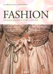 Fashion ; a history from the 18th to the 20th century - Couverture - Format classique