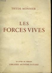 Les Forces Vives. Le Livre De Demain N° 84 + 85. - Couverture - Format classique