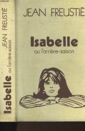 Isabelle Ou L'Arriere-Saison - Couverture - Format classique