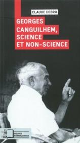 Vente  Georges Canguilhem, science et non-science  - Claude Debru