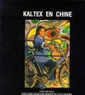 Kaltex En Chine - Couverture - Format classique