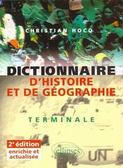 Dictionnaire D'Histoire Et De Geographie Terminale 2e Edition - Intérieur - Format classique