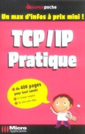 Tcp/Ip Pratique  - Bernard Vial