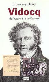 Vidocq, Du Bagne A La Prefecture - Intérieur - Format classique