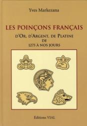 Les poinçons français d'or, d'argent et de platine de 1275 à 2004 - Couverture - Format classique