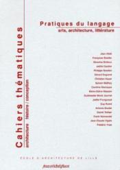 Cahiers thématiques t.3 ; pratiques du langage arts, architecture, littérature - Couverture - Format classique