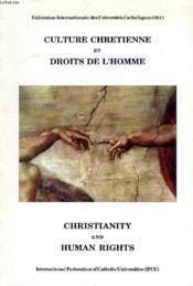 Culture Chretienne Et Droits De L Homme - Christianity And H - Couverture - Format classique