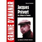 Jacques Prévert ; une éthique de l'homme - Couverture - Format classique