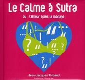 Le calme à Sutra ; ou l'amour après le mariage - Intérieur - Format classique