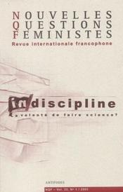 Revue Nouvelles Questions Feministes N.22/1 ; Indiscipline ; La Volonté De Faire Science ? - Couverture - Format classique