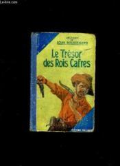 Le Tresor Des Rois Cafres. - Couverture - Format classique