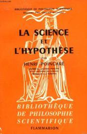 La Science Et L'Hypothese. Collection : Bibliotheque De Philosophie Scientifique. - Couverture - Format classique
