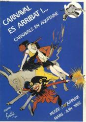 Caraval Es Arribat !... Carnavals En Aquitaine. - Couverture - Format classique