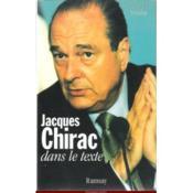 Jacques chirac dans le texte - Couverture - Format classique