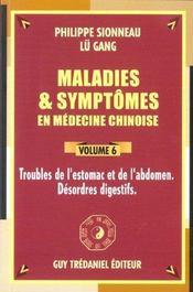 Maladies Et Symptomes En Medecine Chinoise Volume 6 - Intérieur - Format classique