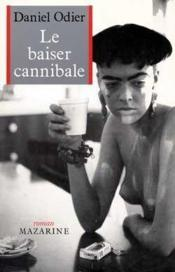 Le Baiser Cannibale - Couverture - Format classique