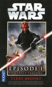 Vente  Star Wars - épisode I ; la menace fantôme  - Terry Brooks