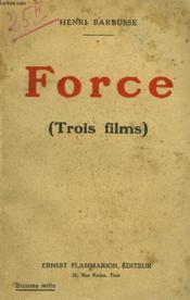 Force Suivi De L'Au Dela Suivi De Le Crieur. ( Trois Films ). - Couverture - Format classique