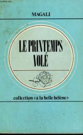 Le Printemps Vole. Collection : A La Belle Helene N° 14 - Couverture - Format classique