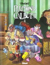 Raymond calbuth t.3 - Intérieur - Format classique
