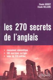 Les 270 Secrets De L'Anglais Classement Alphabetique 186 Exercices Corriges Index De 379 Entrees - Couverture - Format classique