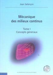 Mecanique Des Milieux Continus Tome 1 Concepts Generaux Nouvelle Edition Avec Cd - Intérieur - Format classique