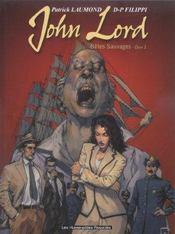 John Lord t.1 ; bêtes sauvages t.1 - Intérieur - Format classique
